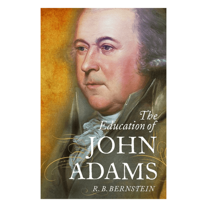 The Education of John Adams - OXFORD UNIVERSITY PRESS - The Shops at Mount Vernon