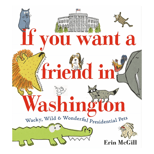 If You Want a Friend in Washington - PENGUIN RANDOM HOUSE LLC - The Shops at Mount Vernon