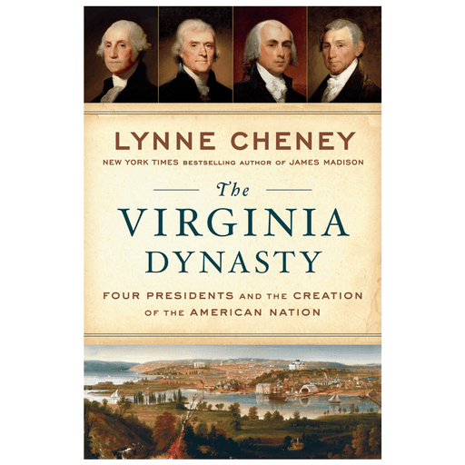 The Virginia Dynasty - PENGUIN RANDOM HOUSE LLC - The Shops at Mount Vernon