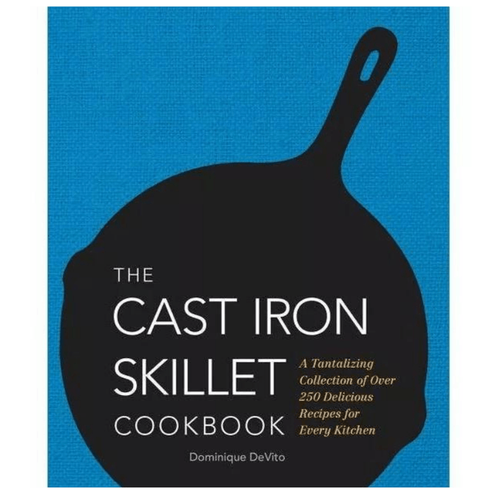 The Cast-Iron Skillet Cookbook - SIMON & SCHUSTER - The Shops at Mount Vernon