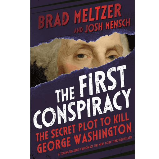 The First Conspiracy - Young Reader's Edition - MACMILLAN PUB.(SCRIBNER) - The Shops at Mount Vernon
