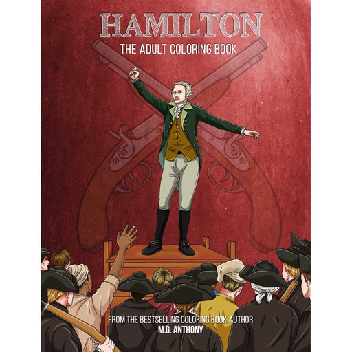Hamilton: The Adult Coloring Book - SIMON & SCHUSTER - The Shops at Mount Vernon