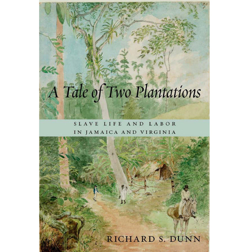 A Tale of Two Plantations - HARVARD UNIVERSITY PRESS - The Shops at Mount Vernon