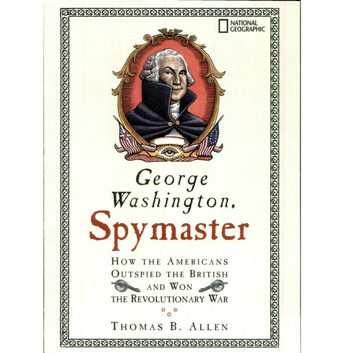 George Washington, Spymaster - The Shops at Mount Vernon - The Shops at Mount Vernon