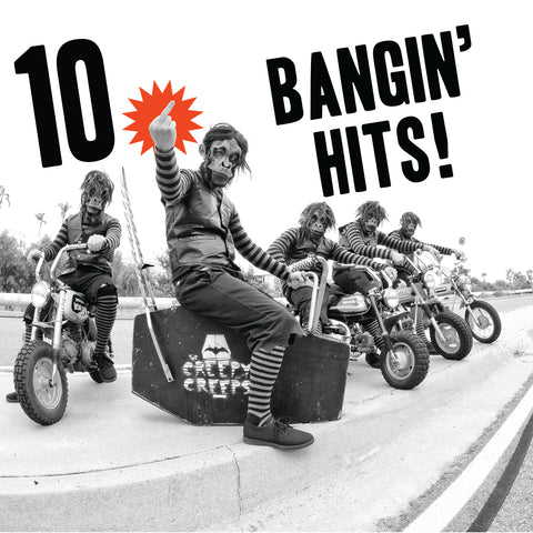 The Creepy Creeps - 10 Bangin' Hits 12""