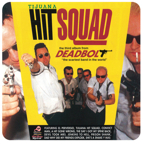 Deadbolt - Tijuana Hit Squad 12""