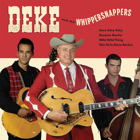 Deke Dickerson and the Whippersnappers EP  ***Pre order with estimated ship date July 15, 2020***