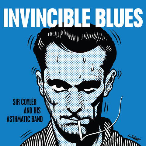 "Sir Coyler and His Asthmatic Band - ""Invincible Blues"" 7"""