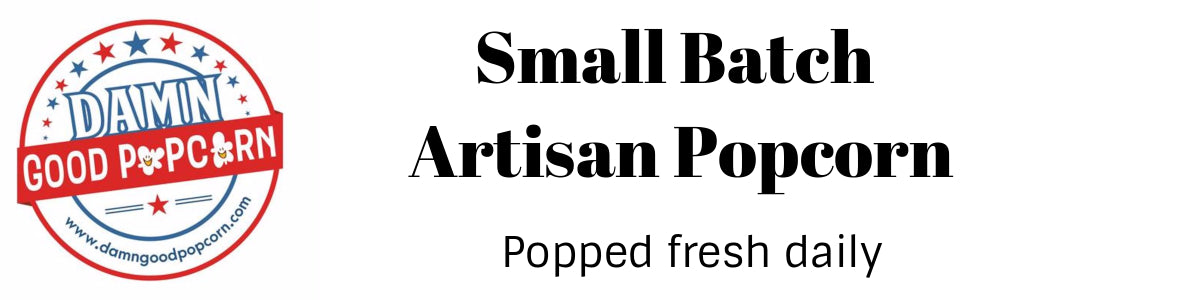 small batch artisan gourmet popcorn