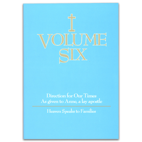 Volume Six: Heaven Speaks to Families