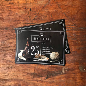 $25 Heatherlea Gift Card