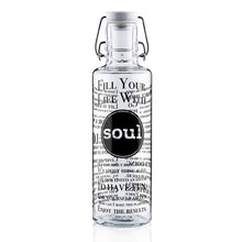 "Soulbottle ""Fill your Life with Soul"" 0,6l"
