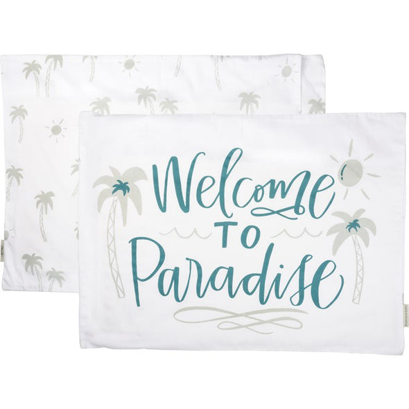 Welcome to paradise Pillow Case