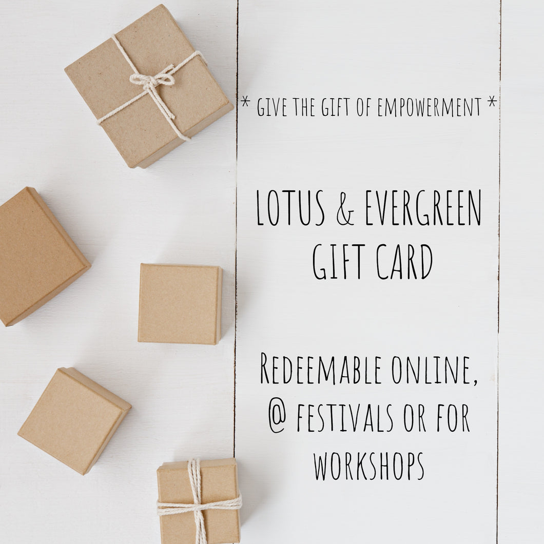 LOTUS & EVERGREEN GIFT CARD