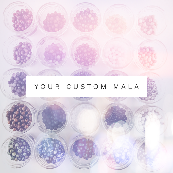 Your Custom Gemstone Mala - 108 Bead Mala