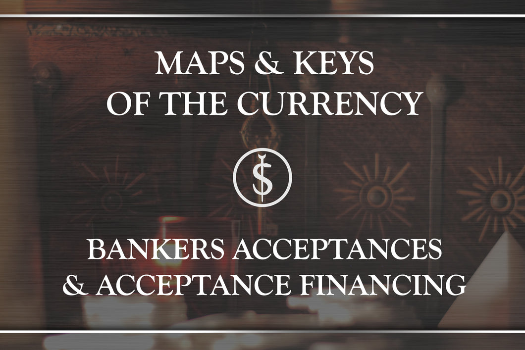 Bankers' Acceptances & Acceptance Financing II