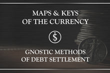 Gnostic Methods of Debt Settlement I