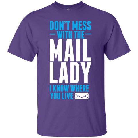Mail Lady Don't Mess