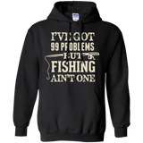 Fishing 99 Problems