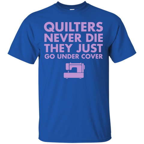 Quilters Never Die