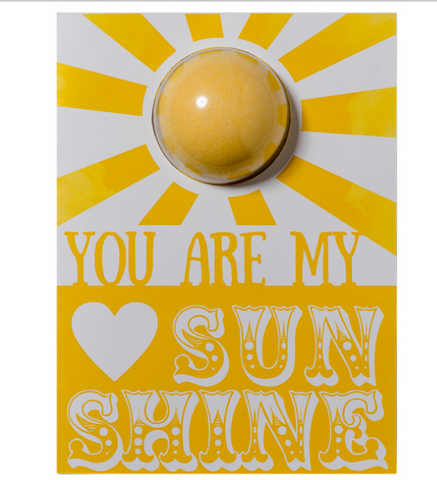 YOU ARE MY SUNSHINE BATH BLASTER CARD