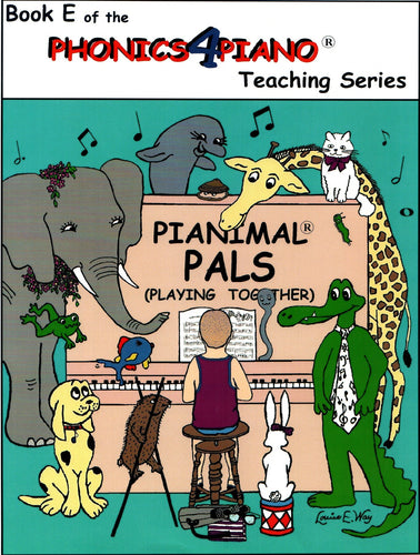 Pianimals Book E - Beginner Piano