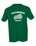 Team Living The Dream Unisex Tee GREEN