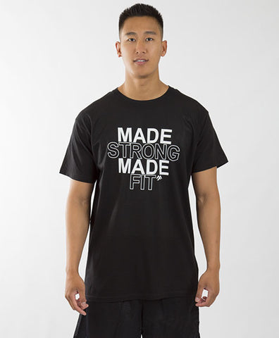MADE STRONG MADE FIT UNISEX TEE - BLACK