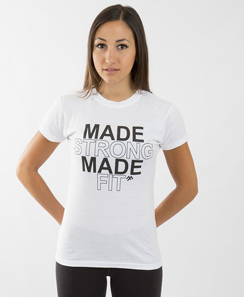 MADE STRONG MADE FIT WOMEN'S TEE