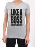 LADIES LIKE A BOSS TEE
