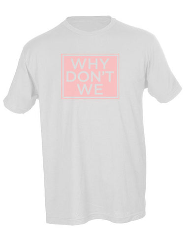 Why Don't We Outa The Box Unisex Tee