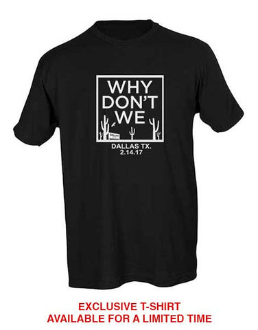 Why Don't We Dallas Stop Unisex Tee