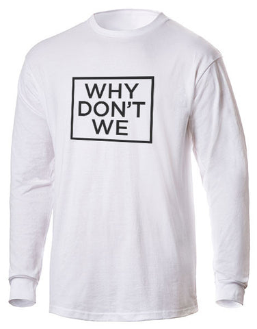 Why Don't We Unisex Long Sleeve Tee