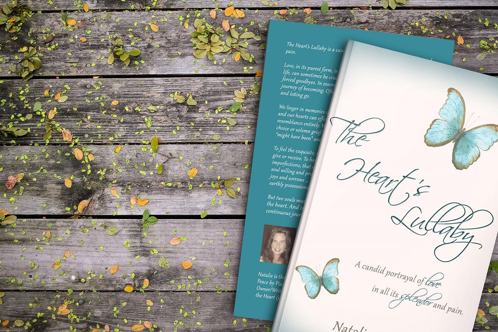 The Heart's Lullaby - Poetry - A candid portrayal of love in all its splendor and pain by Natalie Ducey.