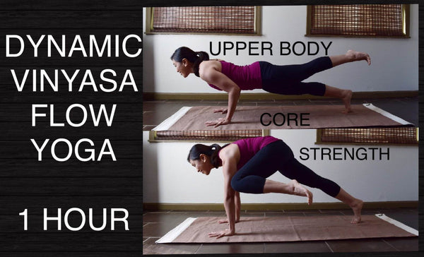 Dynamic Vinyasa Flow Yoga for Core & Upper Body Strength - 60 Minutes