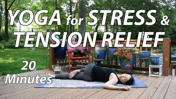 Yoga for Stress & Tension Relief | 20 Minutes