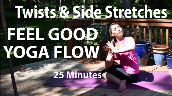 25 Minute Feel Good Yoga Flow | Twist & Side Body Stretch