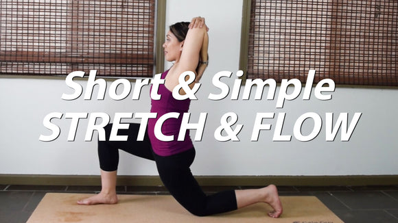 Short & Simple Stretch & Flow Yoga - 30 minutes