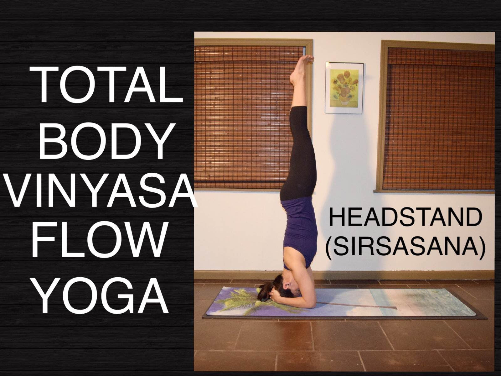Headstand Vinyasa Flow Yoga for Intermediate and Advanced - 60 Minutes