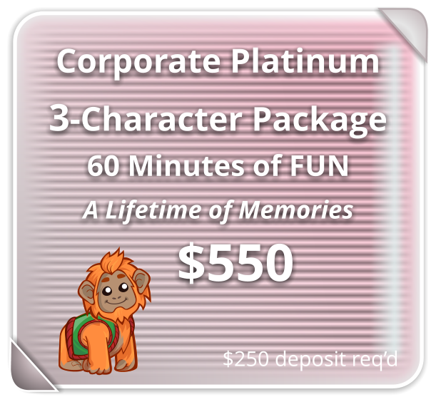 Corporate PLATINUM Package for 3-Characters
