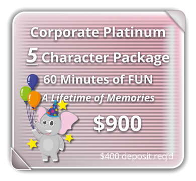 Corporate PLATINUM Package for 5-Characters
