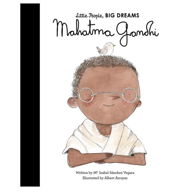 Little People Big Dreams - Mahatma Gandhi