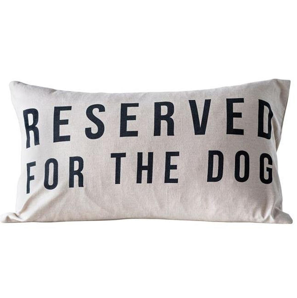 Reserved for the Dog Pillow - City Home - Portland Oregon - Furniture and Home Decor
