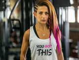 You Got This / Women's White Tank