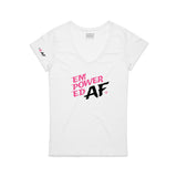 Empowered AF / Women's White V-Neck