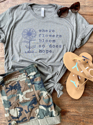 Where flowers bloom T-shirt