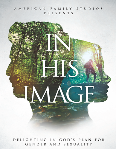 In His Image DVD Cover. American Family Studios Presents... Delighting in God's Plan for Gender and Sexuality.