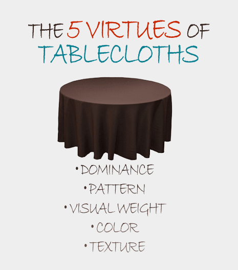 The 5 Virtues of Tablecloths