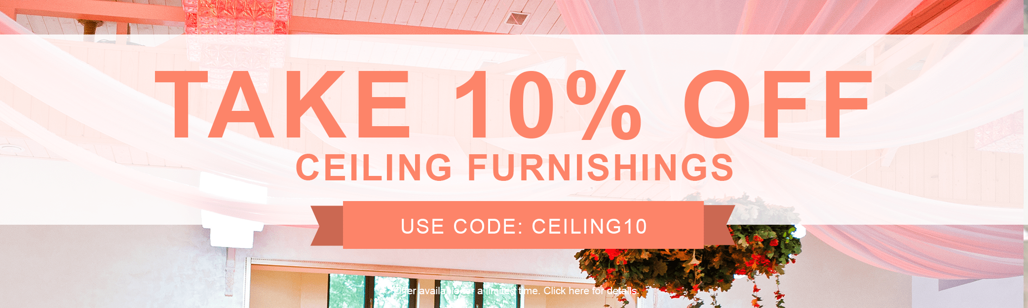 10% off Ceiling Furnishings