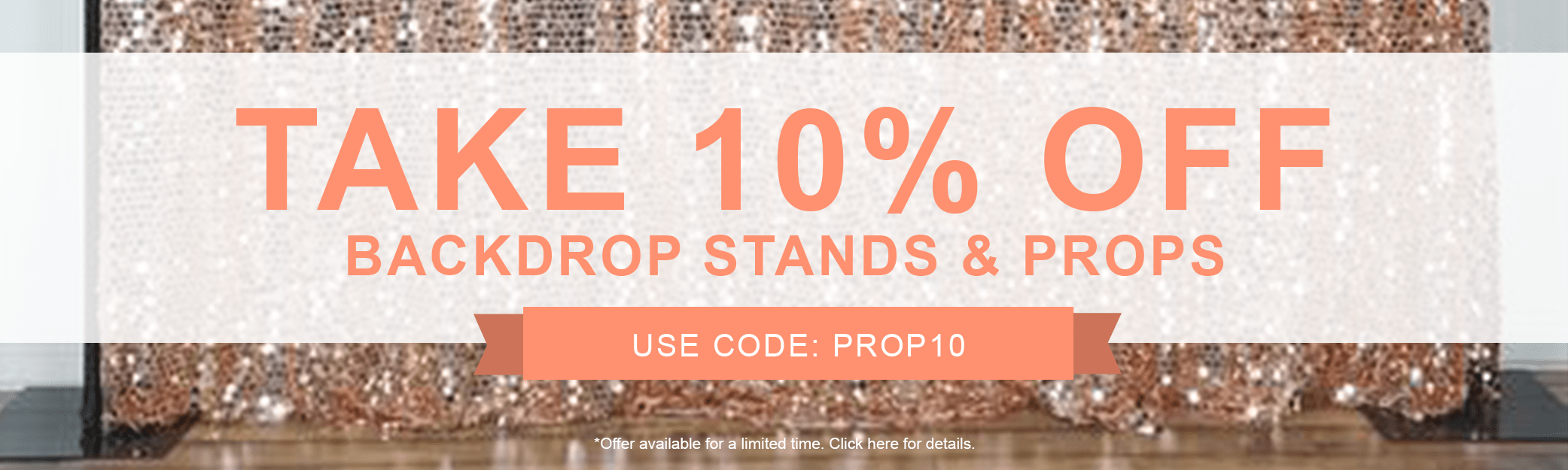 10% off Backdrop Stands & Props
